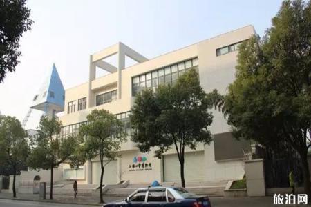 上海儿童博物馆游玩攻略 上海儿童博物馆门票开放时间
